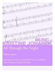 All Through the Night (2 octave handbells, tone chimes or hand chimes)