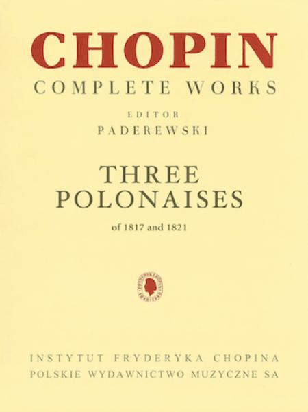 Three Polonaises of 1817 and 1821 for Piano