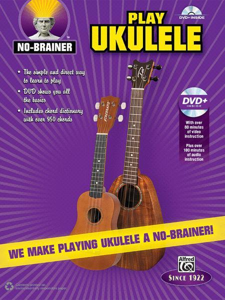 No-Brainer Play Ukulele