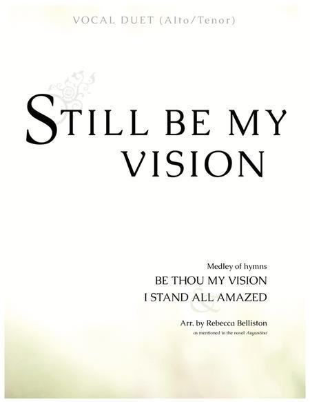 Still Be My Vision (Alto/Tenor Vocal Duet)