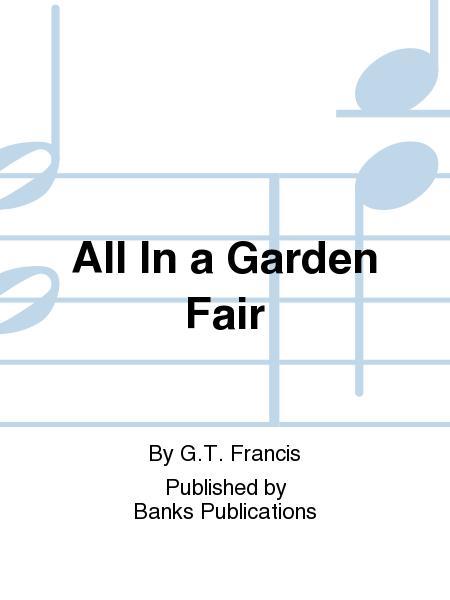 All In a Garden Fair