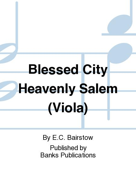 Blessed City Heavenly Salem (Viola)