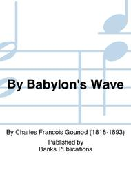 By Babylon's Wave