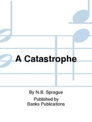 A Catastrophe