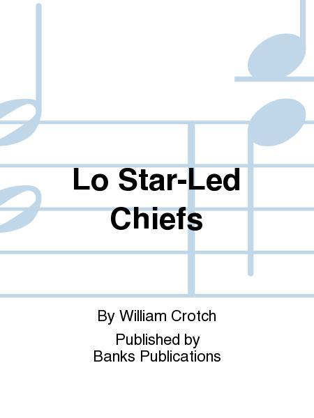 Lo Star-Led Chiefs