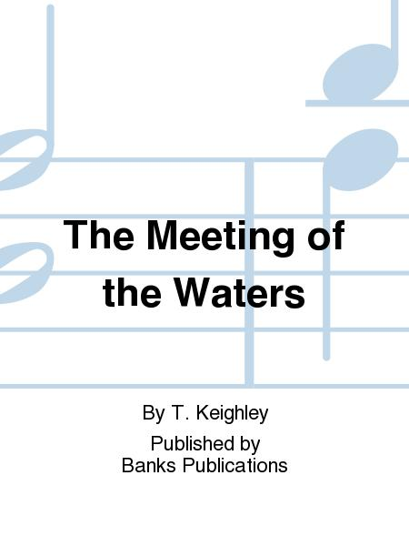 The Meeting of the Waters