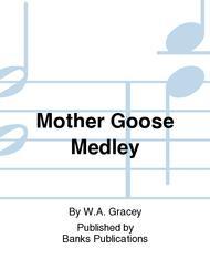 Mother Goose Medley