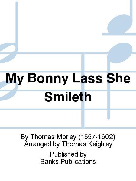 My Bonny Lass She Smileth