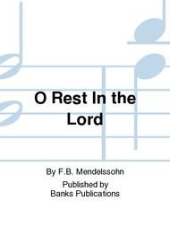 O Rest In the Lord