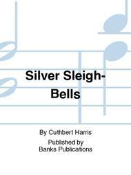Silver Sleigh-Bells