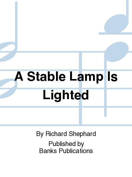 A Stable Lamp Is Lighted