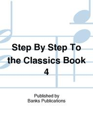 Step By Step To the Classics Book 4