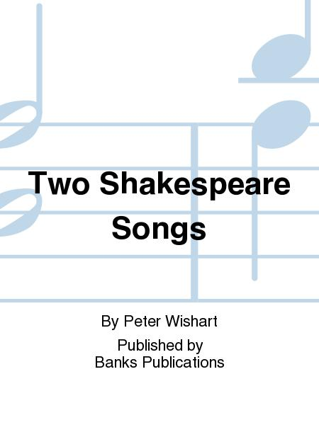 Two Shakespeare Songs