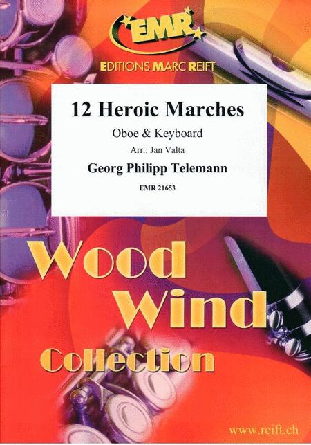 12 Heroic Marches
