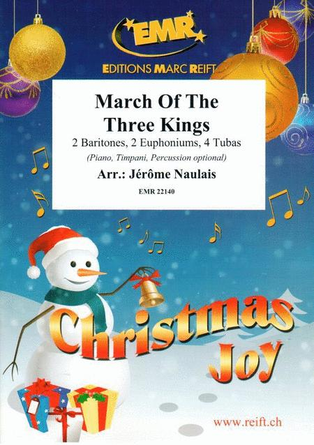 March Of The Three Kings