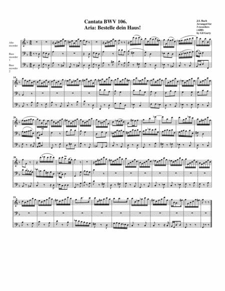 Aria: Bestelle dein Haus! from Cantata BWV 106 (arrangement for 3 recorders)