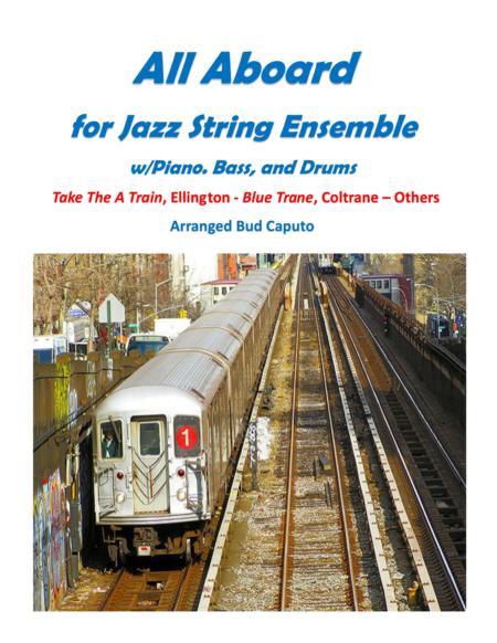 All Aboard for Jazz Strings-A Train, Blue Trane, et. al.