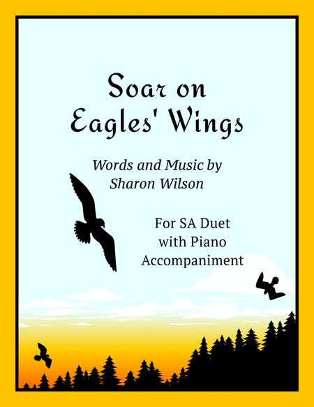 Soar On Eagles' Wings (for SA duet with piano accompaniment)