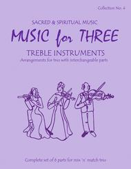 Music for Three Treble Instruments, Collection No. 4 Sacred & Spiritural Music