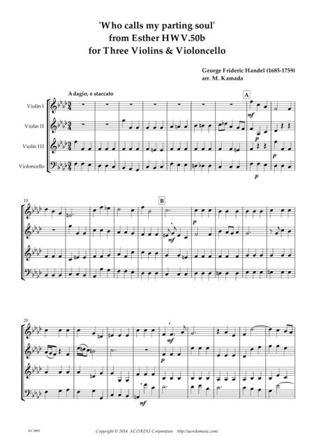 'Who calls my parting soul' for three Violons & Violoncello from Esther HWV.50b