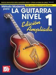 MThtodo de Guitarra Moderna Grado 1, Edici<=n Expandida, Espa+-ol