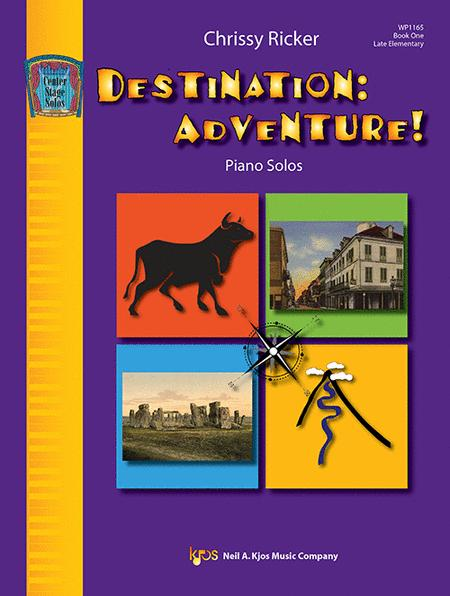 Destination: Adventure! Book One