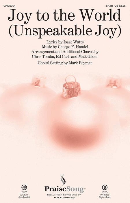 Joy To The World Unspeakable Joy Sheet Music By Chris Tomlin