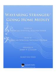 Wayfaring Stranger/Going Home Medley