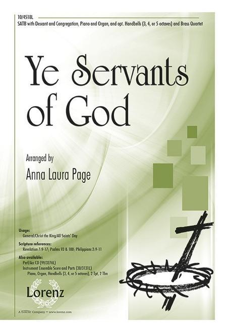 Ye Servants of God