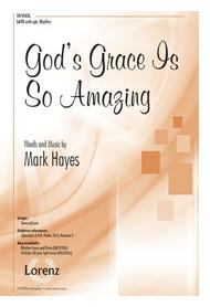 God's Grace Is So Amazing