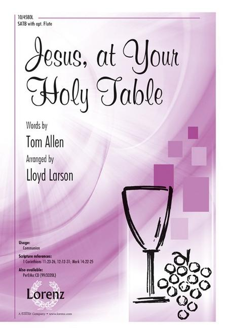 Jesus, at Your Holy Table