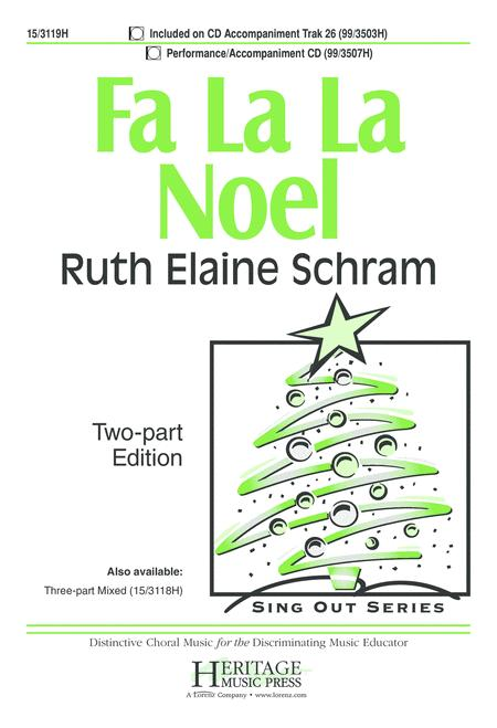 Fa La La Noel By Ruth Elaine Schram - Octavo Sheet Music For 2-part Choir And Piano (Buy Print ...