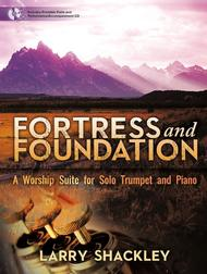 Fortress and Foundation