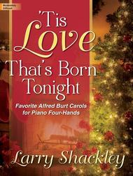 'Tis Love That's Born Tonight