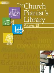 The Church Pianist's Library, Vol. 15