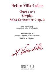 Choros No. 1 / Simples / Valsa Concerto No. 2, Op. 8
