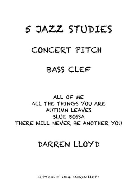 5 Intermediate jazz studies for Bass clef Concert pitch instruments