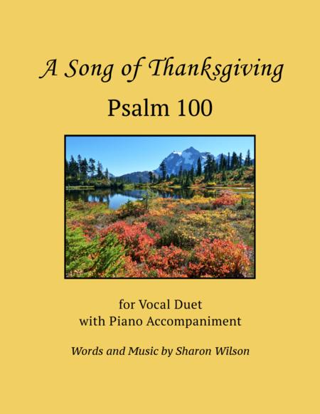 Psalm 100, A Song of Thanksgiving (for vocal duet with piano accompaniment)