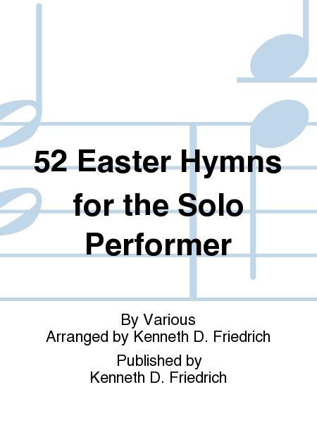 52 Easter Hymns for the Solo Performer