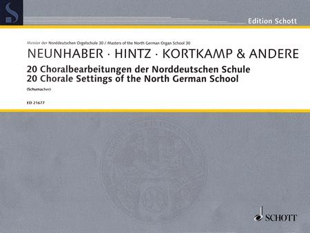 20 Choral Settings of the North German School
