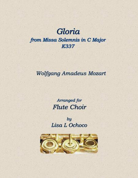 Gloria from Missa Solemnis in C Major K337 for Flute Choir