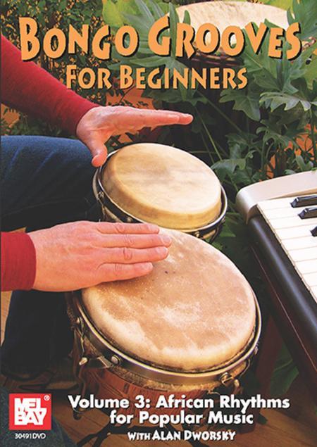 Bongo Grooves for Beginners Volume 3 DVD