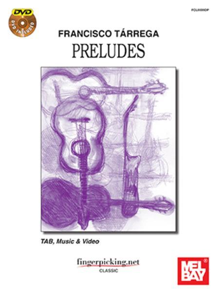 Francisco Tarrega: Preludes
