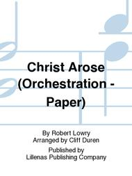 Christ Arose (Orchestration - Paper)