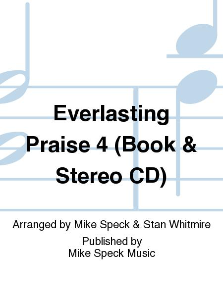 Everlasting Praise 4 (Book & Stereo CD)