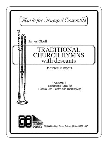 Traditional Church Hymns With Descants Sheet Music By James Olcott