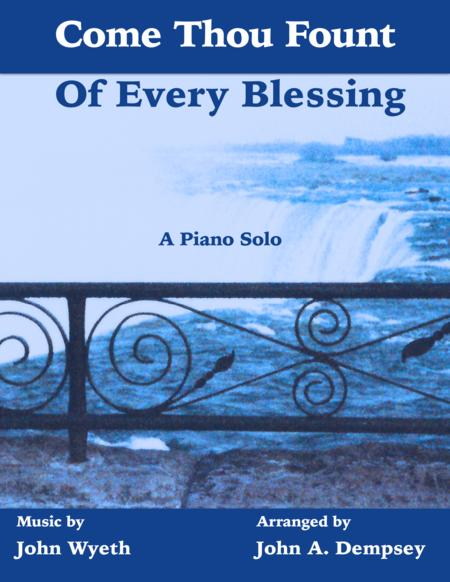 Come Thou Fount of Every Blessing ( Piano Solo)