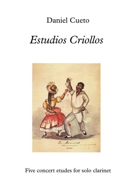 'Estudios Criollos': Five Concert Etudes for solo clarinet