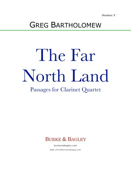 The Far North Land: Passages for Clarinet Quartet