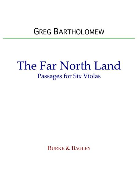 The Far North Land: Passages for Six Violas